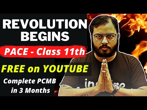 इसे कहते है REVOLUTION 🔥🔥 !!  PACE - CLASS 11th - Complete PCMB FREE on YOUTUBE By Best Faculties