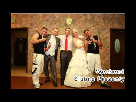 Tekst piosenki Weekend - Ślubne prezenty po polsku