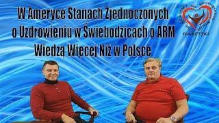 W Ameryce Stanach Zjednoczonych o Uzdrowieniu w Świebodzicach o ARM Wiedzą Więcej Niż w Polsce.