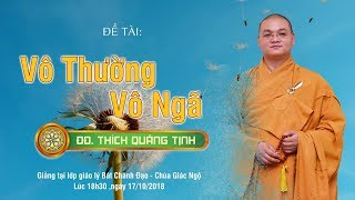 [TRỰC TIẾP] VÔ THƯỜNG & VÔ NGÃ -   ĐĐ. Thích Quảng Tịnh