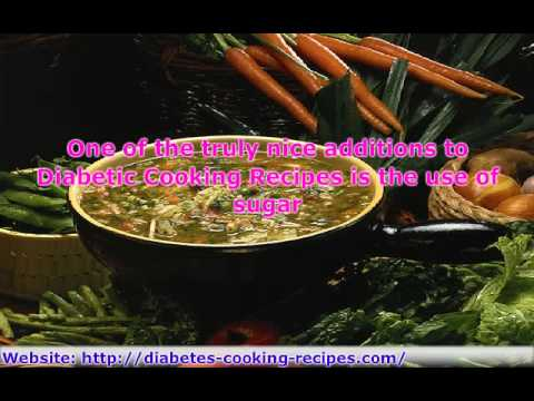 Diabetes Cooking Recipes Made Easy