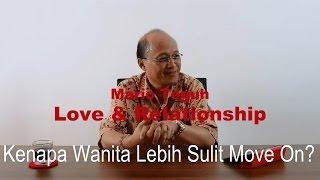 Nonton Kenapa Wanita Lebih Sulit Move On    Mario Teguh Love   Relationship Film Subtitle Indonesia Streaming Movie Download