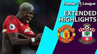 Manchester United v. Southampton | PREMIER LEAGUE EXTENDED HIGHLIGHTS | 3/2/19 | NBC Sports