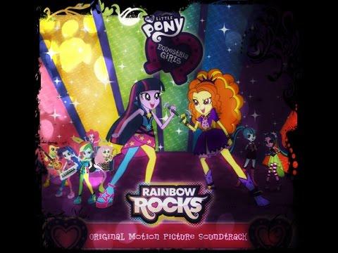Equestria Girls Rainbow Rocks Official Soundtrack Full + Lyrics