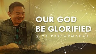 JPCC Worship - Our God Be Glorified - ONE (Live at The Kasablanka)