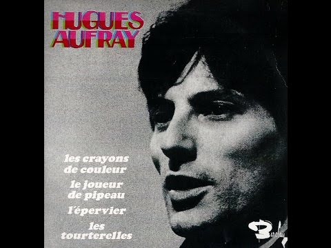 Hugues Aufray   le joueur de pipeau