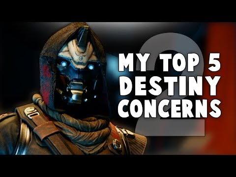 Why I'm Worried About Destiny 2 - Top 5 Reasons