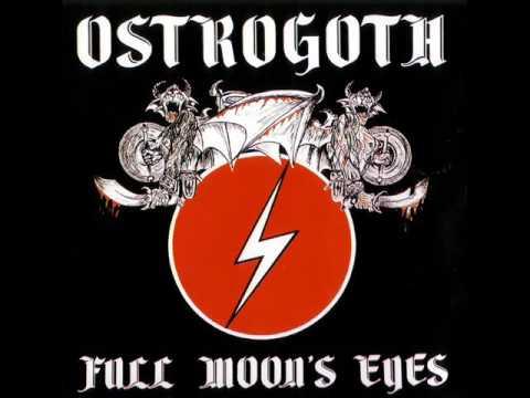 Ostrogoth- Full Moon's Eyes (FULL EP) 1983