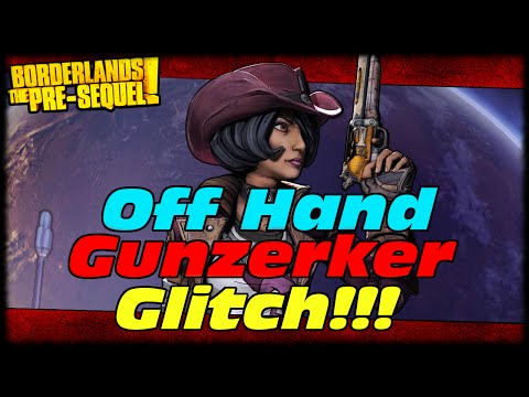 hand - Borderlands Presequel How To Do Off Hand Gunzerker Glitch With Nisha! Off Hand Moxxi's Probe For Lifesteal! Dual Wield Any Weapon! Check Out oTrademark! http://www.youtube.com/oTrademark...