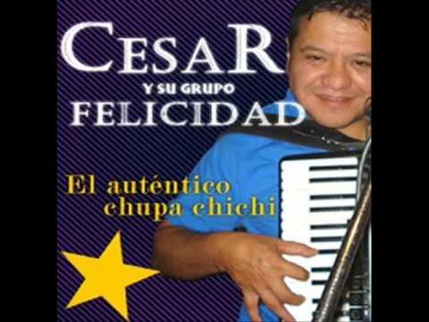 Cesar & Su Grupo Felicidad - Enganchados 2016