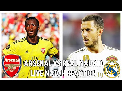 ARSENAL VS REAL MADRID | LIVE MATCH REACTION!!!