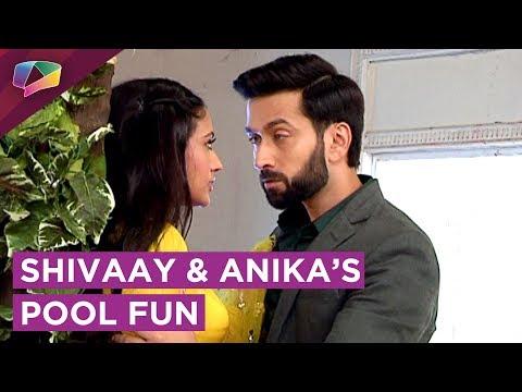 Shivaay And Anika's Pool Romance And Fun | Ishqbaaaz | Star Plus