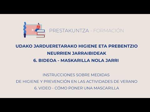 UDAKO JARDUERETARAKO HIGIENE ETA PREBENTZIO JARRAIBIDEAK - 6. Maskarilla nola jarri