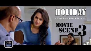 Holiday  2014  Official Movie Scene  3   Akshay Kumar Sonakshi Sinha