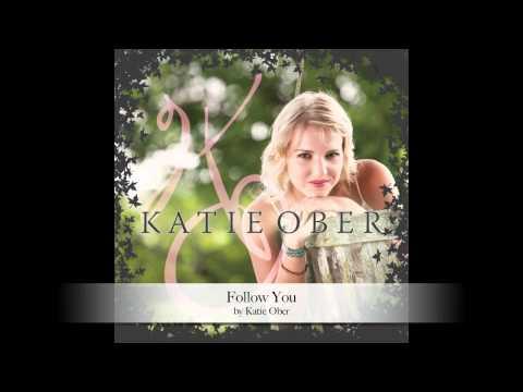 Katie Ober - Follow You