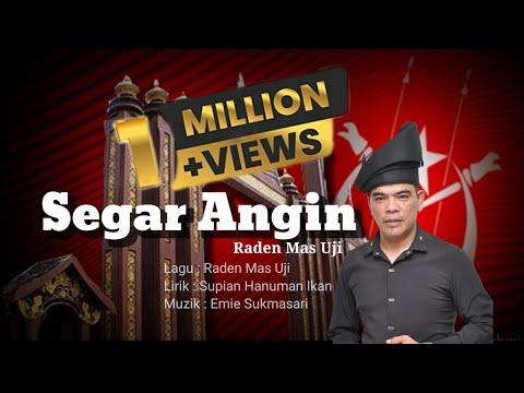 SEGAR ANGIN ( official video lyrics ) - Raden Mas Uji