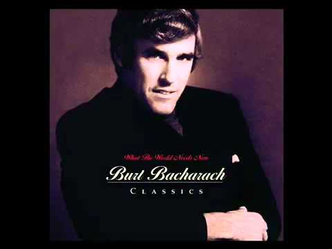 What the World Needs Now Is Love (1965) (Song) by Burt Bacharach