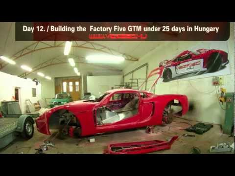 Factory Five GTM building under 25 days! - TIMELAPS VIDEO - VEZESD.HU