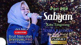 "Video Sabyan FullHD di festival al-a'zhom Kota Tangerang Part 2B #  Annisa Rahman ""Nasim Sabbat 'alaima"" MP3, 3GP, MP4, WEBM, AVI, FLV November 2018"