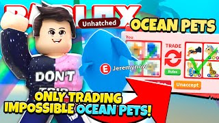 I ONLY Traded IMPOSSIBLE OCEAN PETS in Adopt Me! NEW Adopt Me Underwater Update (Roblox)