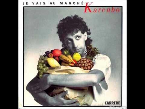 KARENBO - JE VAIS AU MARCHE