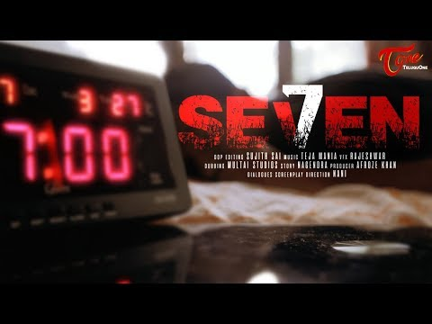 SEVEN | Latest Telugu Short Film 2017 | Directed by NANI