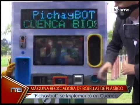 Máquina reciclador de botellas de plástico Pichaybot se implementó en Cuenca