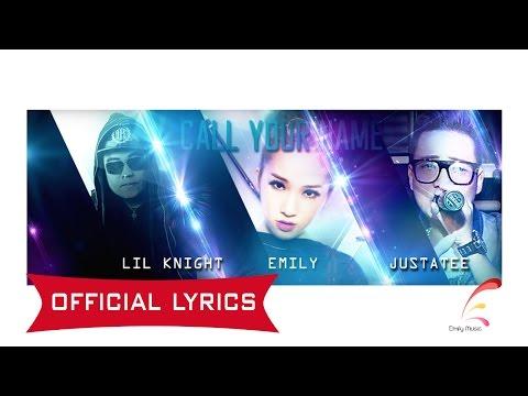 [Official Lyrics] Call Your Name ( Emily ft LK & JustaTee ) - Thời lượng: 5 phút, 19 giây.