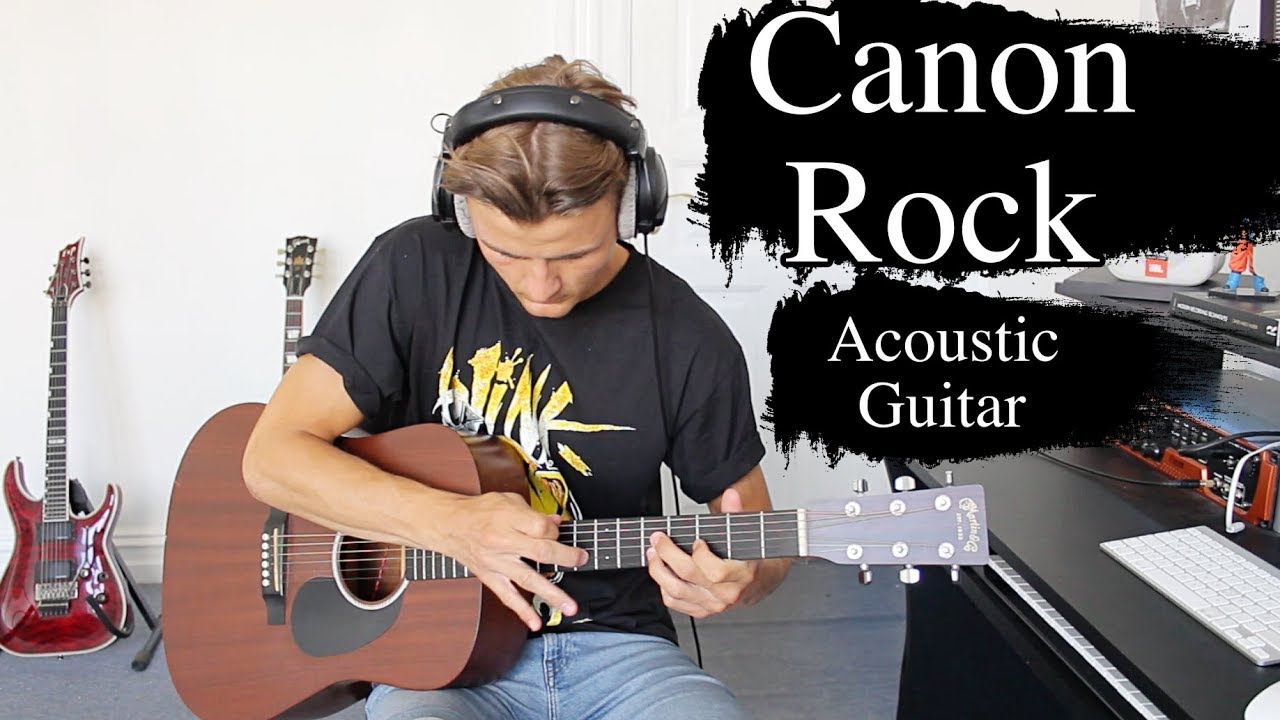 Canon Rock – Acoustic Guitar Cover