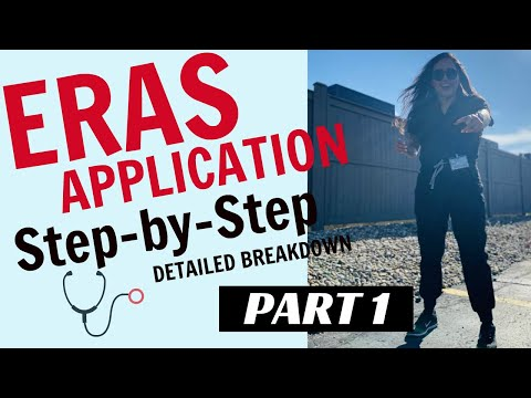 ERAS Application/Residency Application STEP BY STEP – Part 1