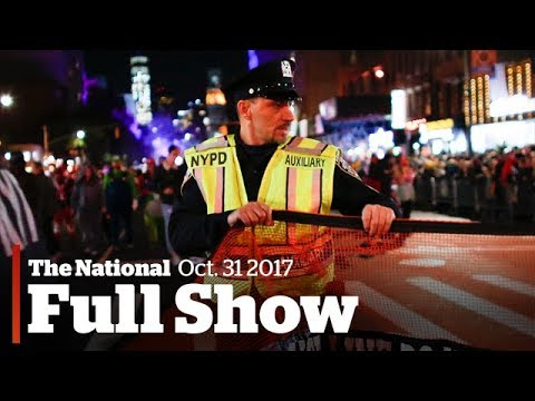 The National for October 31, 2017: NYC attack, Russia investigation latest