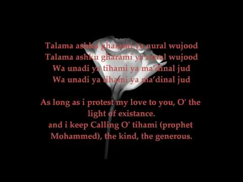 Talama Ashku Gharami - As Long As I Protest My Love For You Qasidah with Lyrics and Translation