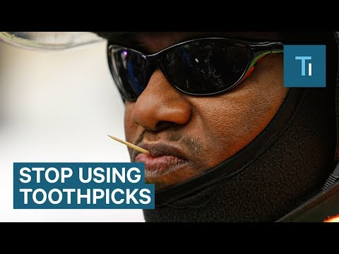 Here's Why You Should Stop Using Toothpicks