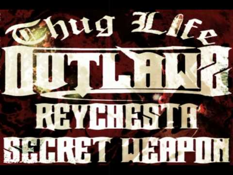 Reychesta Secret Weapon feat The Outlaws & Muszamil - Thug Liying