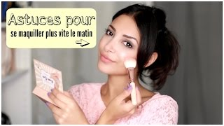 Video Astuces et Make Up pour gagner du temps le matin ! MP3, 3GP, MP4, WEBM, AVI, FLV Agustus 2017