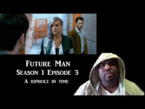 Future Man : Season 1 Episode 3 (A Riphole In Time) NTX React's
