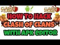 How to hack Clash of Clans with Apk Editor 100% working with proof no root   How to hack coc gems