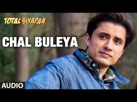 Chal Buleya Total Siyapaa Full Song (Audio)