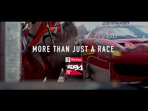 More Than Just A Race || 70th Edition Total 24 Hours Of Spa 2018 - Official Trailer