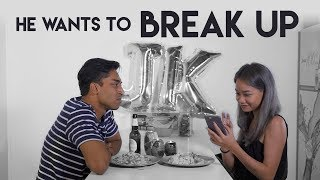Video He Wants To Break Up MP3, 3GP, MP4, WEBM, AVI, FLV Maret 2019