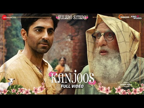Kanjoos - Full Video | Gulabo Sitabo | Amitabh Bachchan & Ayushmann Khurrana | Mika Singh | Shantanu