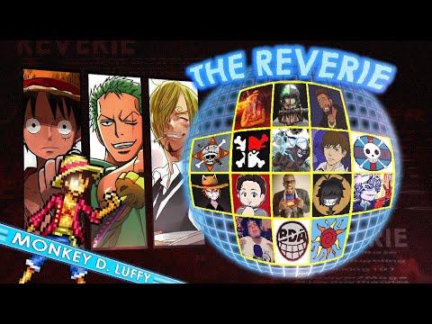 THE REVERIE: RogersBase, KOL, Sawyer7mage, Tekking101, BDA Law, GrandLineReview, Joy Boy & More!