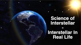 Science Of Interstellar - Interstellar In Real Life