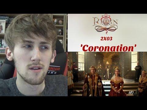 Reign Season 2 Episode 3 - 'Coronation' Reaction