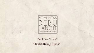 "Video Kajian Debu Langit - Bedah Ruang Rindu Bersama Noe ""Letto"" Part I MP3, 3GP, MP4, WEBM, AVI, FLV April 2019"