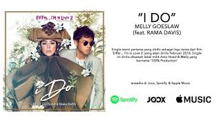 Melly Goeslaw - I Do (ft. Rama Davis)(OST. Eiffel... I'm In Love 2)