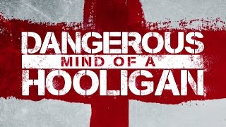 Nonton Dangerous Mind of a Hooligan 2014 Film Subtitle Indonesia Streaming Movie Download