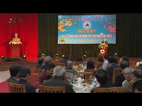 Gặp mặt các cơ quan báo chí nhân dịp Xuân Mậu Tuất 2018