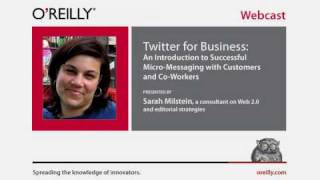 O'Reilly Webcast: Twitter for Business