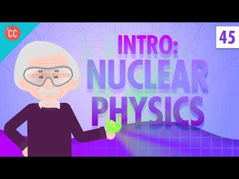 Nuclear Physics: Crash Course Physics #45